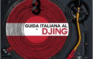 8 anni di guida italiana al djing