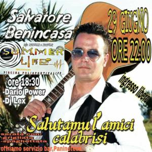 "Salvatore Benincasa ""Salutamu l'amici"" Tour - Cerenzia"